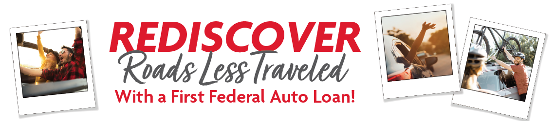 Rediscover date night with an auto loan from First Federal.
