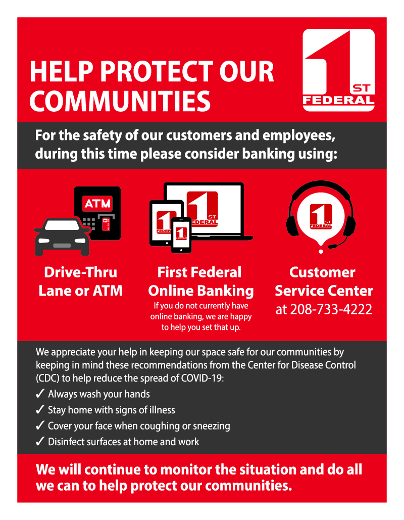 Please consider using a drive-tur teller, atm, online banking, or other kind of non-face-to-face banking during the spread of COVID-19.